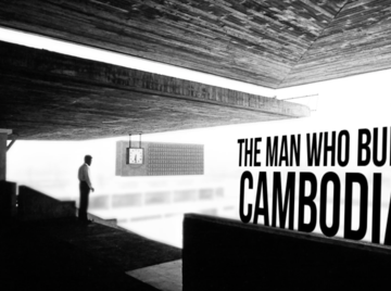 The Man Who Built Cambodia - Trailer - Documentary-Thumbnail